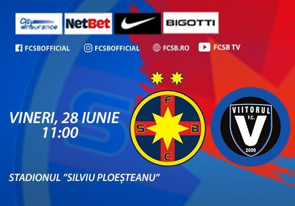 """FCSB - FC Viitorul, pe """"Silviu Ploeșteanu""""!"""