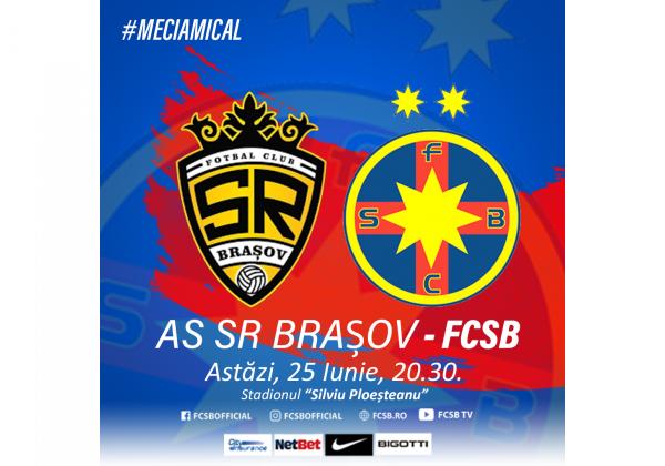 AS SR Brașov - FCSB, de la 20:30!